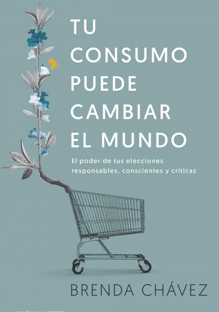 Tu consumo puede cambiar el mundo